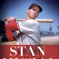 "George Vecsey on ""Prince of New York"" Stan Musial"