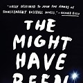 Read An Exclusive Excerpt from Joe Schuster's <i>The Might Have Been</i>