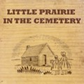 The Little Prairie in the Cemetery
