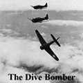 The Dive Bomber: Just One More Time? If You Insist...