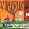 The Vondrukes' <i>Runaway, Goodbye Love</i>: Listen to Key Tracks Here