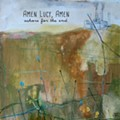 Amen Lucy, Amen's <i>Ashore for the End</i> is Full of Earnest Acoustics and Heartfelt Harmonies