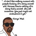 Ridiculous Kanye West-isms, In Illustrated Form