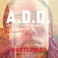 Mastermind Einstein's <i>A.D.D. (Artistically Day Dreaming)</i>: Read Our Homespun Review and Listen