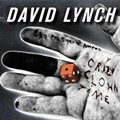 "David Lynch Releases ""Crazy Clown Time,"" Ends The Race For Creepiest Song Of 2011"