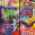Every Teardrop Is a Waterfall, Guys: The Wisdom of Coldplay
