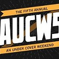 It's Final: The Complete Lineup of An Under Cover Weekend 2011
