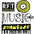 The 2012 RFT Music Showcase Ballot is Live: Get Your Wristbands Now for Half Price