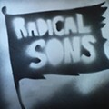 "MP3: Radical Sons, ""I'm So Sick of The 21st Century,"" Playing With Pretty & Nice Tonight"