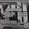 Show Flyer + MP3: Gun Outfit, Worm Hands and Cardiac Arrest at Antarctica, Sunday, August 9