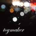 Toymaker's Self-Titled New Album: Review and Stream