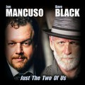 Joe Mancuso and Dave Black Join Forces for Excellent <i>Just the Two of Us</i> Record