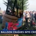 Video Captures Hot Air Balloon Crashing Into Terrified Missouri Crowd