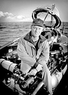 Go find Robert Ballard, the man who found the Titanic