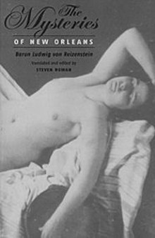 "Rowan points to the cover art for Mysteries, a daguerreotype of a New Orleans prostitute from the 1850s: ""If Reizenstein had been into girls, he could have had sex with her."""
