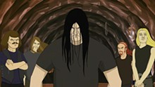 Call Dethklok a cartoon at your own risk.