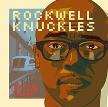Rockwell Knuckles, Take Me to Your Leader. Slideshow: Album Art of the 50 Best St. Louis Records of 2012