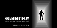 first_run_theatre_prometheus_dream.jpg