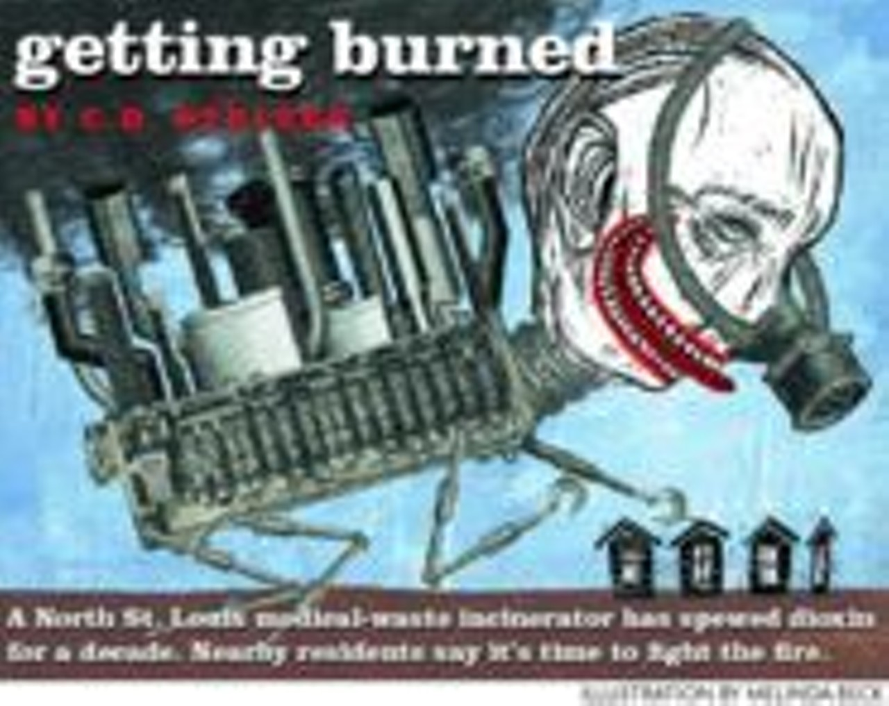Getting Burned | Feature | St  Louis | St  Louis News and