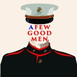 A Few Good Men, by Aaron Sorkin