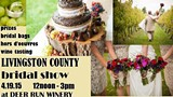 DEER RUN WINERY - Livingston County Bridal Show at Deer Run Winery