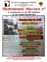 DJED SNEAD/MAAFA CELEBRATION COMMITTEE - Malcolm X 90th Birthday Remembrance