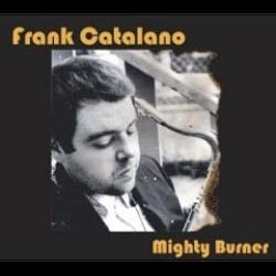 frank-catalano-mighty-burne.jpg