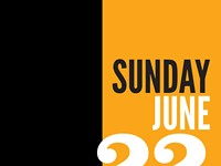Sunday, June 22 - Schedule