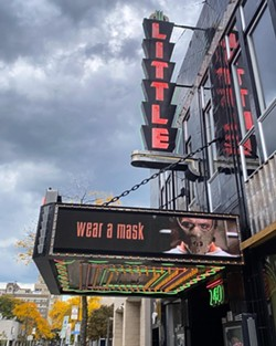 The Little Theatre was closed to the public through much of the pandemic, though it recently started letting people book theaters for private screenings. Staff are eyeing an early spring reopening. - FILE PHOTO