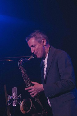 Saxophonist Dave O'Higgins. - PHOTO BY KEVIN FULLER