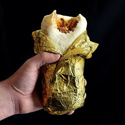 The coveted golden everything burrito. - FILE IMAGE