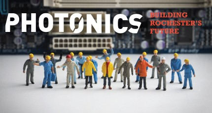 PHOTONICS: Building Rochester's future