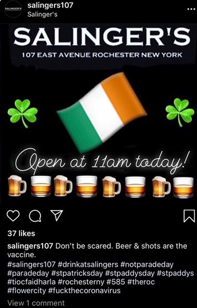 A screenshot of an Instagram post from Salinger's bar on East Avenue in Rochester on St. Patrick's Day 2020. - FILE PHOTO