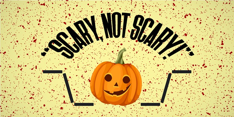 Calendar preview: Scary, not scary