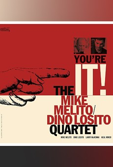 Album review: 'You're It!' by the Mike Melito/Dino Losito Quartet