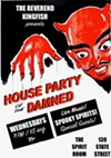 House Party of the Damned