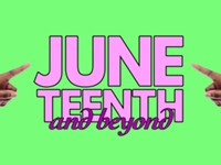 Calendar preview: Juneteenth and beyond
