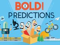 Bold predictions