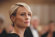 ...and Netflix' reigning queen, Robin Wright as Claire Underwood in 'House of Cards'
