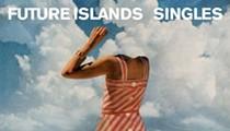 Aural Pleasures: Future Islands, 'Singles'