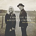 Emmylou Harris and Rodney Crowell: 'Old Yellow Moon'