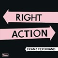 Franz Ferdinand: 'Right Thoughts, Right Words, Right Action'