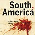 In 'South, America' Texas Author Rod Davis Takes a Dangerous Road Trip