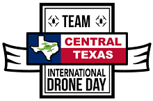 International Drone Day - Team Central Texas