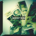 Killer Kill: 'Act Your Age' EP