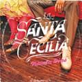 La Santa Cecilia: '30 Días'