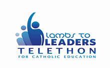 Lambs to Leaders Telethon for Catholic School Education
