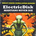 """Martians Never Die"" — ElectricDisk"