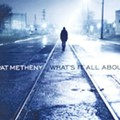 Pat Metheny: What's It All About