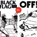 Punk OFF!: The Merits of Greg Ginn's Black Flag and Keith Morris' OFF!